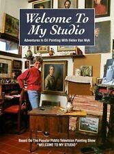 Welcome to My Studio: Adventures in Oil Painting with Helen Van Wyk, Van Wyk, He