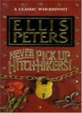 Never Pick Up Hitch-Hikers!-Ellis Peters