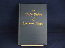 The Wesley Orders Of Common Prayer National Methodist Student Movement 1957 Book