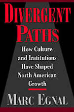 USED (VG) Divergent Paths: How Culture and Institutions Have Shaped North Americ