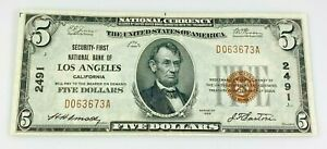 National Currency $5 2491 Los Angeles California Security First National Bank