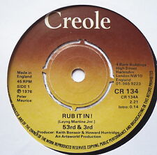 "53RD & 3RD - Rub It In - Excellent Condition 7"" Single Creole CR 134"