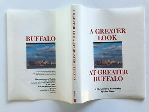 A GREATER LOOK AT GREATER BUFFALO Jim Bisco Hardcover Dust Cover 1986 First Ed.