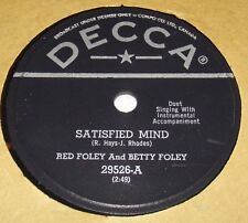 Decca 29526 Red Foley & Betty Ford Satisfied Mind / How About Me 78 RPM E+ E+