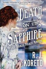 A Lady Frances Ffolkes Mystery: Death on the Sapphire : A Lady Frances Ffolkes M