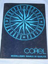 Catalogo COREL MODELLISMO NAVALE DI QUALITA' 1980 1981 (F5)