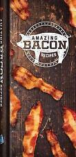 Amazing Bacon Recipes by Editors of Publications International Ltd.