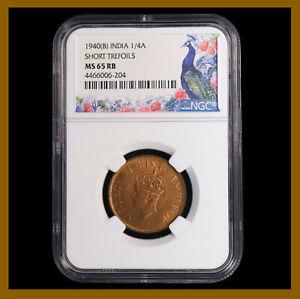 British India 1/4 (Quarter) Anna, 1940 (B) Bombay NGC MS 65 RB King George VI
