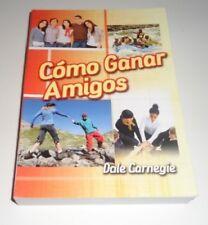 Como Ganar Amigos e Influir sobre las Personas by Dale Carnegie (Paperback)