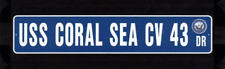 """USS CORAL SEA CV 43 Street Sign 6""""x30"""" Military decal"""