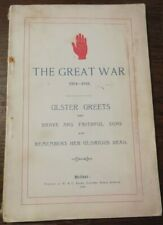 The Great War 1914-1918,Ulster Greets...remembers her glorious dead,1919