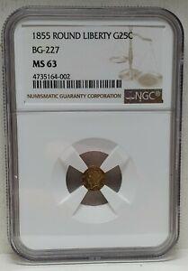 1855 GOLD 25c ROUND LIBERTY BG-227 NGC MS 63-CALIFORNIA FRACTIONAL GOLD-RARE!