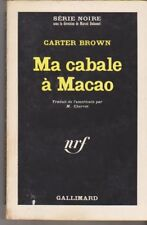 Carter Brown - Ma cabale a Macao. collection : serie noire n° 920
