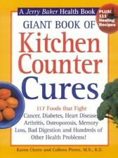 Giant Book of Kitchen Counter Cures: 117 Foods That Fight Cancer, Diabetes, Hear