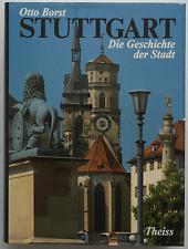 Stuttgart - Die Geschichte der Stadt / Otto Borst