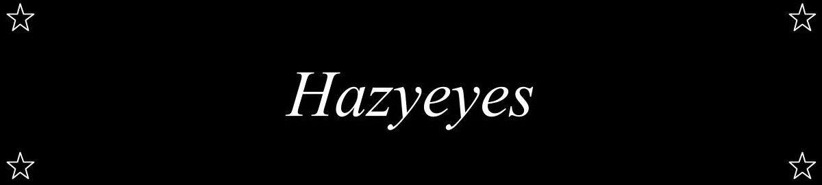 Hazyeyes