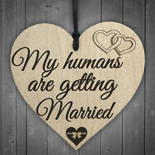 Humans Getting Married Dog Engagement Wedding Hanging Plaque Bride Gift Sign