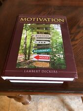 Motivation : Biological, Psychological, and Environmental by Lambert Deckers...
