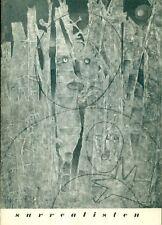 Surrealisten. Catalogo di mostra, Galerie Christoph Czwiklitzer, Koln 1957