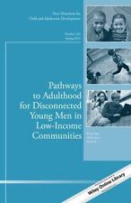 Pathways to Adulthood for Disconnected Young Men in Low-Income Communities (Pape
