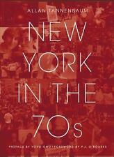 New York in the 70s by Tannenbaum, Allan