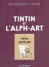LES ARCHIVES TINTIN L'ALPH-ART ED. MOULINSART EN COULEURS ETAT NEUF