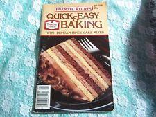 Vintage 1985 Duncan Hines Quick & Easy Baking Cookbook, Favorite Recipes