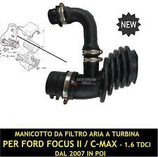 MANICOTTO TUBO ASPIRAZIONE INTERCOOLER FORD FOCUS II / C-MAX 1.6 TDCI DAL 2007