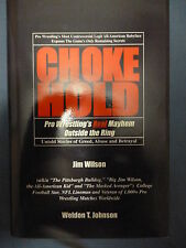 Chokehold Jim Wilson wrestling book MINT Hardcover 556 pages