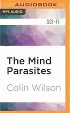 The Mind Parasites : The Supernatural, Metaphysical Cult Thriller by Colin...
