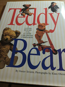 Teddy Bear A Loving History... Severn & Obermeier