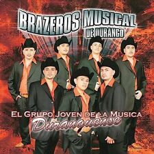 Brazeros Musical : El Grupo Joven De La Musica Duranguense CD