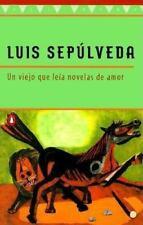 Un viejo que leía novelas de amor Sepulveda, Luis Paperback