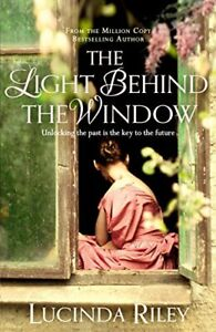 The Light Behind The Window by Lucinda Riley Book The Cheap Fast Free Post