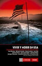 Vivir y morir en USA: Los mejores cuentos policiacos de Akashic Noir-ExLibrary