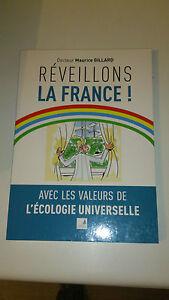 Réveillons la France avec les valeurs de l'écologie universelle - Dr M. Gillard