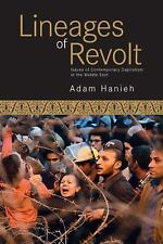 Lineages of Revolt : Issues of Contemporary Capitalism in the Middle East by...