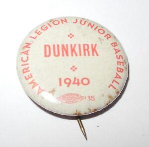 1940 Baseball Pin Coin Dunkirk American Legion Little League Booster Pinback