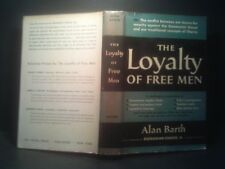 Loyalty of Free Men by Alan Barth, Hardcover/Dust Jacket, 1st Edition 1951