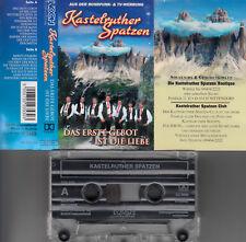 KASTELRUTHER SPATZEN - Das Erste Gebot ist die Liebe > MC Musikkassette, KOCH