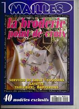 MAILLES N°20 - LA BRODERIE POINT DE CROIX - SERVICE DE TABLE, LAYETTE, NAPPERON