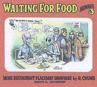 Waiting for Food, Number 3: More Restaurant Placemat Drawings