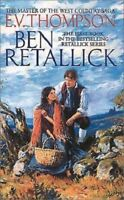 Complete Set Series - Lot 4 Retallick Saga - E.V. Thompson (Historical Romance)