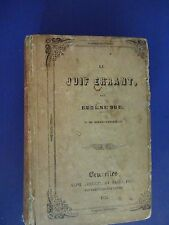 LE JUIF ERRANT(The Wandering Jew) By EUGENE SUE. 23rd Volume, 1845, French Text