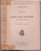 G. Sorel Saggi di Critica del Marxismo Sandron 1903 L2602B