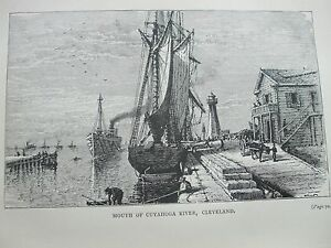 ANTIQUE PRINT 1884 MOUTH OF CUYAHOGA RIVER CLEVELAND ENGRAVING UNITED STATES