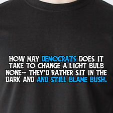 how may democrats does it  take to change a light bulb none- retro Funny T-Shirt