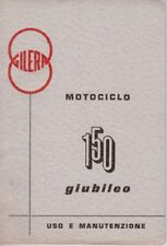 Handbuch Anleitung Nutzung und Haltung Gilera 150 Jubiläum Ausgabe 02/1962