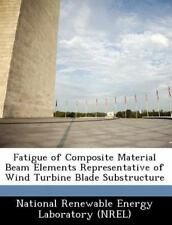 Fatigue of Composite Material Beam Elements Representative of Wind Turbine Blade