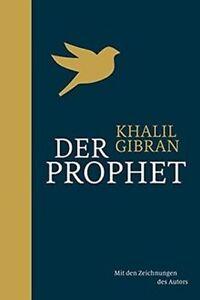 """Khalil Gibran """"Der Prophet"""" (Gebunden)"""